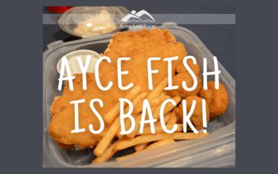 AYCE Fish Dinners on Fridays